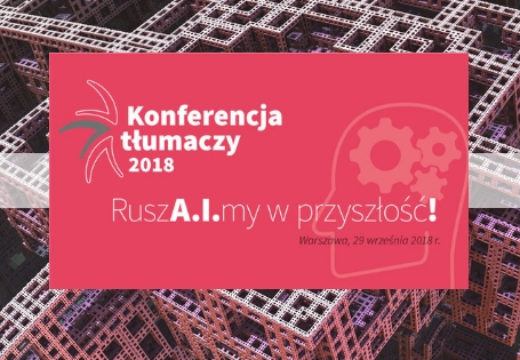 Konferencja tłumaczy 2018