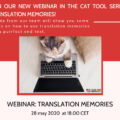 "Second webinar ""Translation memories"" (May 25, 2020)"