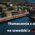 tłumaczenia z angielskiego na szwedzki